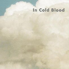 In cold blood t